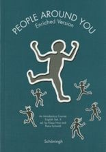 People Around You. An Introductory Course: Sekundarstufe II / Enriched Version.Schülerbuch