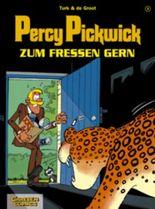 Percy Pickwick, Band 3: Zum Fressen gern