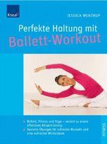 Perfekte Haltung mit Ballett-Workout