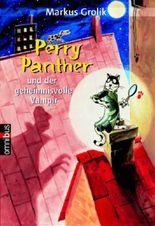 Perry Panther und der geheimnisvolle Vampir