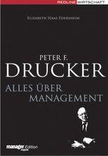 Peter F. Drucker - Alles über Management
