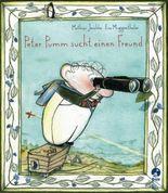 Peter Pumm sucht einen Freund