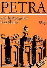 Petra und das Königreich der Nabatäer