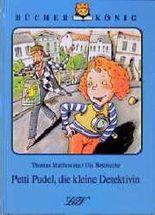 Petti Pudel, die kleine Detektivin