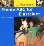 Pferde-ABC für Einsteiger