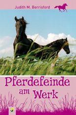 Pferdefeinde am Werk