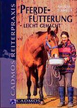 Pferdefütterung - leicht gemacht