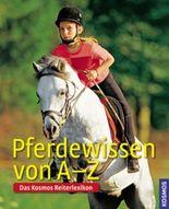 Pferdewissen von A-Z