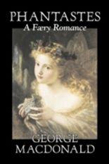 Phantastes, A Faerie Romance