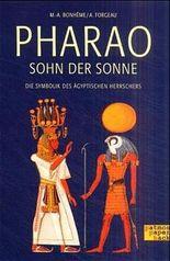 Pharao, Sohn der Sonne