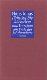 Philosophie. Rückschau und Vorschau am Ende des Jahrhunderts
