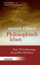 Philosophisch leben