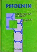 Phoenix, Ein Arbeitsbuch, Bd.2, Klasse 11/2-13/2