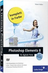 Photoshop Elements 8 für digitale Fotos