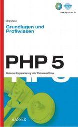 PHP 5. Grundlagen und Profiwissen