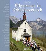 Pilgerwege in Oberösterreich