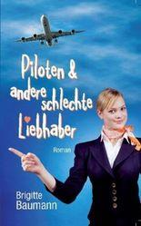 Piloten & andere schlechte Liebhaber
