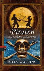 Piraten - Jagd nach dem goldenen Tau