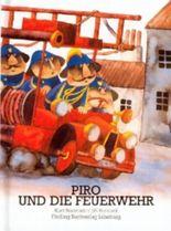 Piro und die Feuerwehr