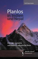 Planlos in Indien und Nepal