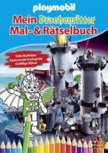 Playmobil. Mein Drachenritter-Mal-und-Rätselbuch