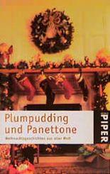 Plumpudding und Panettone