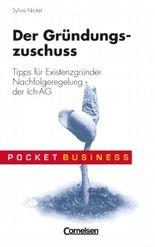 Pocket Business / Der Gründungszuschuss