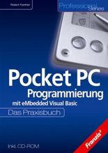 Pocket PC Programmierung mit eMbedded Visual Basic, m. CD-ROM