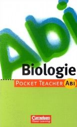 Pocket Teacher. Abi. Biologie. Neubearbeitung. (Lernmaterialien) (Pocket Teacher Abi)
