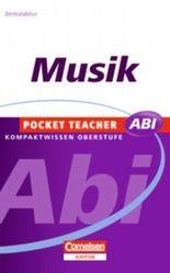 Pocket Teacher Abi. Sekundarstufe II - Neubearbeitung / Musik