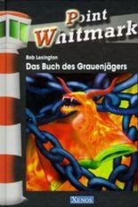 Point Whitmark - Das Buch des Grauenjägers