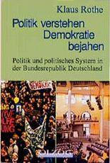 Politik verstehen - Demokratie bejahen
