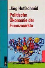 Politische Ökonomie der Finanzmärkte?