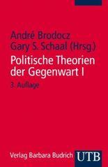 Politische Theorien der Gegenwart. Eine Einführung / Politische Theorien der Gegenwart I.