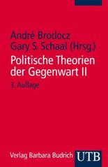 Politische Theorien der Gegenwart. Eine Einführung / Politische Theorien der Gegenwart II