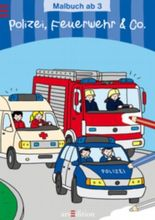 Polizei, Feuerwehr und Co.