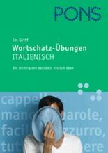 PONS im Griff Wortschatz-Übungen Italienisch
