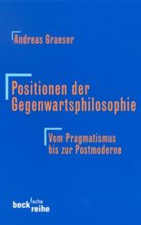 Positionen der Gegenwartsphilosophie