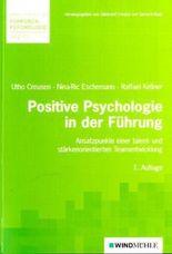 Positive Psychologie in der Führung