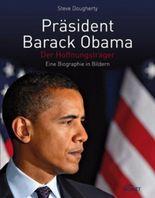 Präsident Barack Obama - Der Hoffnungsträger