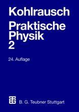 Praktische Physik. Bd.2