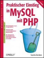 Praktischer Einstieg in MySQL mit PHP