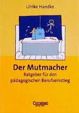 Praxisbuch / Der Mutmacher