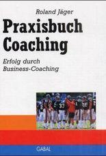 Praxisbuch Coaching