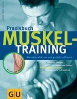 Praxisbuch Muskeltraining