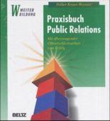 Praxisbuch Public Relations