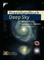 Praxishandbuch Deep Sky