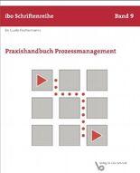 Praxishandbuch Prozessmanagement