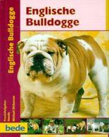 Praxisratgeber Englische Bulldogge
