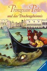 Prinzessin Perle und das Drachengeheimnis